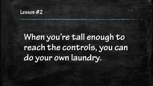 Do your own laundry