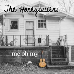 honeycutters-2015-me-oh-my